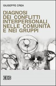 Diagnosi dei conflitti interpersonali nelle comunità e nei gruppi