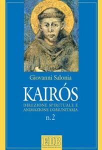 Libro Kairòs. Direzione spirituale e animazione comunitaria Giovanni Salonia