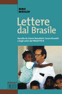 Foto Cover di Lettere dal Brasile, Libro di Nino Miraldi, edito da EDB
