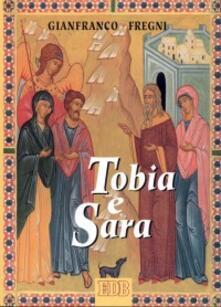 Listadelpopolo.it Tobia e Sara. Itinerario di fede per giovani sposi Image