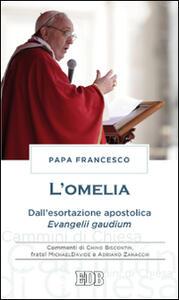 L' omelia. Dall'esortazione apostolica «Evangelii gaudium» - Francesco (Jorge Mario Bergoglio) - copertina