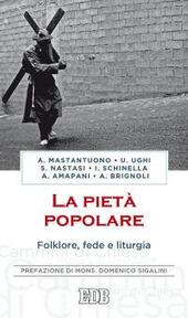 La pietà popolare. Folklore, fede e liturgia