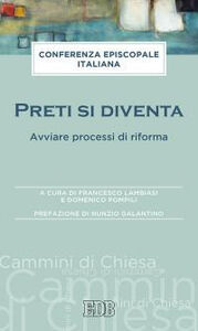 Foto Cover di Preti si diventa. Avviare processi di riforma, Libro di  edito da EDB