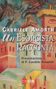 Libro Un esorcista racconta Gabriele Amorth