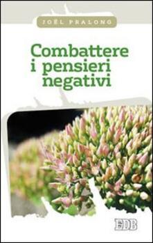 Fondazionesergioperlamusica.it Combattere i pensieri negativi Image
