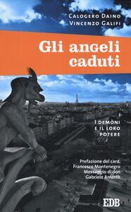 Foto Cover di Gli angeli caduti, Libro di Calogero Daino,Vincenzo Galifi, edito da EDB