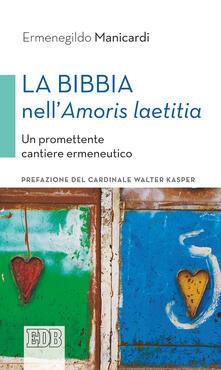 La Bibbia nell«Amoris laetitia». Un promettente cantiere ermeneutico.pdf