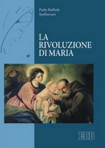 Libro La rivoluzione di Maria Raffaele Spallanzani