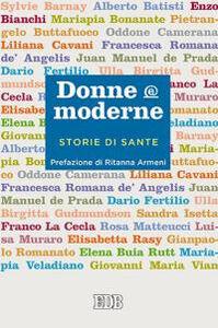 Libro Donne & moderne. Storie di sante