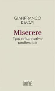 Miserere. Il più celebre salmo penitenziale - Gianfranco Ravasi - copertina