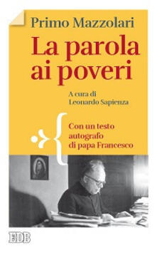 Ristorantezintonio.it La parola ai poveri. Con un testo autografo di papa Francesco Image