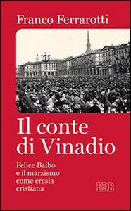 Il conte di Vinadio. Felice Balbo e il marxismo come eresia cristiana