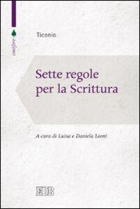 Libro Sette regole per la scrittura Ticonio