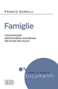 Libro Famiglie. I testi principali dell'assemblea straordinaria del Sinodo dei vescovi