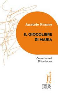Libro Il giocoliere di Maria Anatole France