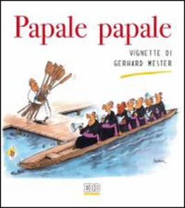 Papale papale - Gerhard Mester - copertina
