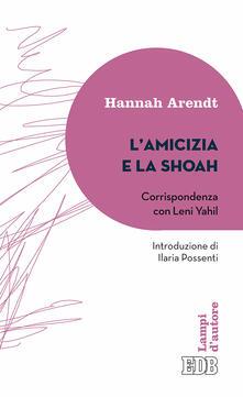 L amicizia e la Shoah. Corrispondenza con Leni Yahil.pdf