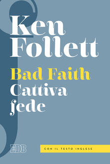 Ipabsantonioabatetrino.it Bad faith-Cattiva fede. Ediz. bilingue Image