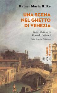 Una scena nel ghetto di Venezia. Testo tedesco a fronte. Ediz. bilingue