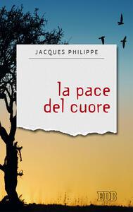 La pace del cuore - Jacques Philippe - copertina