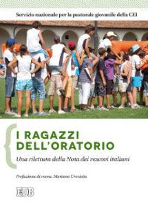 Libro I ragazzi dell'oratorio. Una rilettura della nota dei vescovi italiani