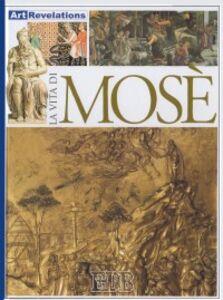 Foto Cover di La vita di Mosè, Libro di Neil Morris, edito da EDB