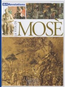 Libro La vita di Mosè Neil Morris
