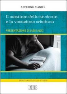 Il mestiere dello studente e la vocazione cristiana