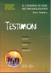 Testimoni. Vol. 3: Il cammino di fede dei preadolescenti.
