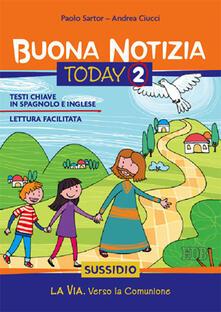 Buona notizia. Today. Sussidio. Vol. 2: La via. Verso la comunione..pdf