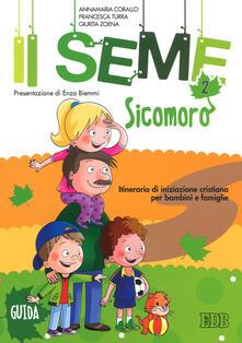 Atomicabionda-ilfilm.it Il seme. Itinerario di iniziazione cristiana per bambini e famiglie. Vol. 2: Sicomoro. Guida. Image