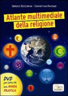 Winniearcher.com Atlante multimediale della religione. DVD. Con libro. Per le Scuole superiori Image