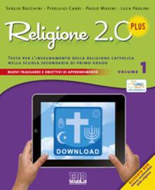 Cefalufilmfestival.it Religione 2.0 Plus. Testo per l'insegnamento della religione cattolica. Per la Scuola media. Con DVD. Vol. 1 Image