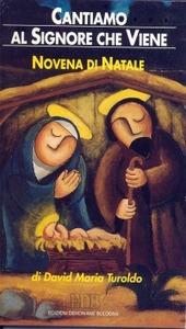 Cantiamo al Signore che viene. Novena di Natale. Con letture, intenzioni di preghiera e testi biblici ritmati