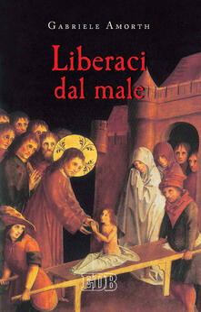Listadelpopolo.it Liberaci dal male. Preghiere di liberazione e guarigione Image