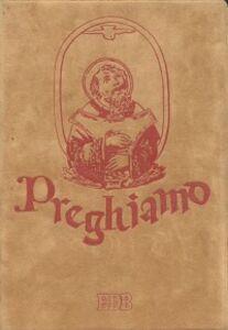 Libro Preghiamo. Libro di preghiere per anziani