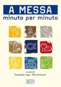 A messa minuto per minuto - copertina