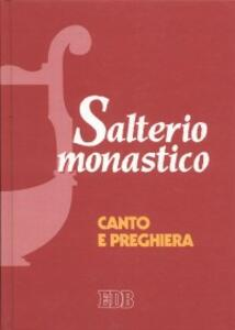 Salterio monastico. Canto e preghiera - Thomas Matus - copertina