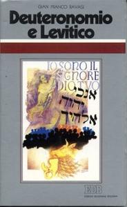 Libro Deuteronomio e Levitico. Il sacro, le leggi, i riti Gianfranco Ravasi
