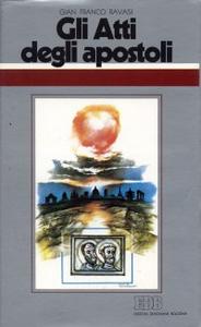 Libro Gli atti degli Apostoli. All'origine del cristianesimo. Ciclo di conferenze (Milano, Centro culturale S. Fedele) Gianfranco Ravasi
