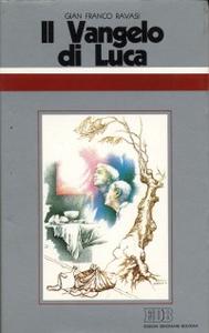 Libro Il Vangelo di Luca. Ciclo di conferenze (Milano, Centro culturale S. Fedele) Gianfranco Ravasi