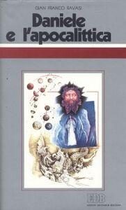 Foto Cover di Daniele e l'apocalittica. Ciclo di conferenze (Milano, Centro culturale S. Fedele), Libro di Gianfranco Ravasi, edito da EDB