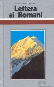 Foto Cover di Lettera ai Romani. Ciclo di conferenze (Milano, Centro culturale S. Fedele), Libro di Gianfranco Ravasi, edito da EDB