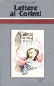 Foto Cover di Lettere ai Corinzi. Ciclo di conferenze (Milano, Centro culturale S. Fedele), Libro di Gianfranco Ravasi, edito da EDB