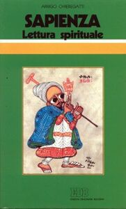 Foto Cover di Sapienza. Lettura spirituale, Libro di Arrigo Chieregatti, edito da EDB