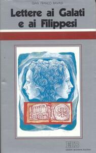 Lettere ai Galati e ai Filippesi. Ciclo di conferenze (Milano, Centro culturale S. Fedele)