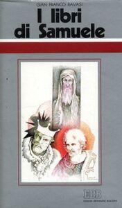 Foto Cover di I libri di Samuele. Ciclo di conferenze (Milano, Centro culturale S. Fedele), Libro di Gianfranco Ravasi, edito da EDB
