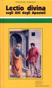 Libro «Lectio divina» sugli Atti degli Apostoli. Vol. 1 Guido I. Gargano