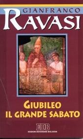 Giubileo. Il Grande Sabato. Ciclo di conferenze (Milano, Centro Culturale S. Fedele)