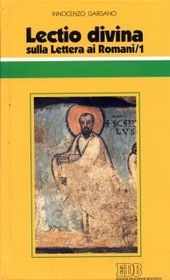 Lectio divina sulla Lettera ai Romani. Vol. 1
